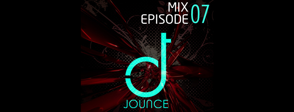 DJ Jounce Mix Episode 7 Mix