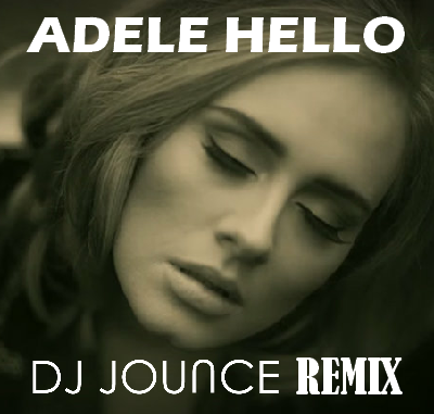 Adele Hello Jounce Remix